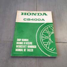 CB 400 SHOP MANUAL MANUEL REVUE TECHNIQUE D'ATELIER HONDA AUTOMATIQUE 1977