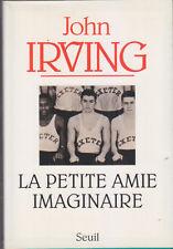 C1 USA John IRVING La PETITE AMIE IMAGINAIRE Imaginary Girlfriend GRAND FORMAT