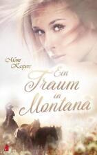 Moni Kaspers ❤ EIN TRAUM IN MONTANA 🐎 Buch 🐎 Cowboy Ranch