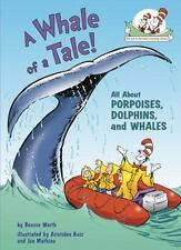 A Whale of a Tale!: All About Porpoises, Dolphins, and Whales (Cat in the Hat's