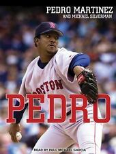 Pedro by Pedro Martinez and Michael Silverman (2015, MP3 CD, Unabridged)