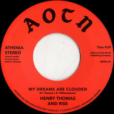 """Henry Thomas And Rise – My Dreams Are Clouded / Don't Wait Too Long 7"""""""