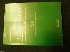Texas Rules of Court * Volume II- Local  2014 * Volume III * 2014 Edition