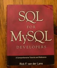 Sql for MySql Developers : A Comprehensive Tutorial and Reference by Rick F. Van