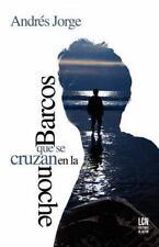 Barcos que se cruzan en la noche (Trilogia de la Isla Grande) (Spanish Edition)