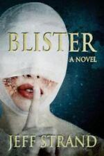 Blister: By Strand, Jeff Sinister Grin Press