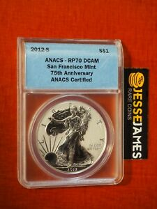 2012 S REVERSE PROOF SILVER EAGLE ANACS RP70 DCAM FROM SAN FRANCISCO SET