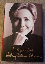 "HILLARY RODHAM CLINTON SIGNED BOOK ""LIVING HISTORY"" 1ST EDITION COA 16 PRESIDENT"