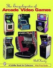 The Encyclopedia of Arcade Video Games by Bill Kurtz (Hardback, 2004)