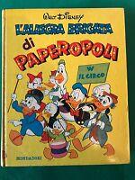 L'ALLEGRA BRIGATA DI PAPEROPOLI - Walt Disney - Mondadori - 1962 prima ed.