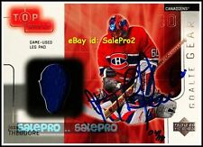 UD ULTIMATE 2004 JOSE THEODORE NHL CANADIENS LEG PAD RARE BUY BACK AUTOGRAPH /18
