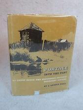 J. Armold Bolz  PORTAGE INTO THE PAST  University of Minnesota Press  c. 1960