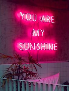 You Are My Sunshine LED Neon Sign/Light/Lamp Custom Made