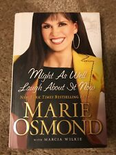 Might As Well Laugh About It Now by Marie Osmond Book