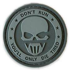 3D PVC Don't Run You'll Only Die Tired Tactical Army Sniper Morale Patch Grey