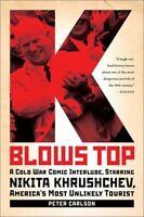 K Blows Top: A Cold War Comic Interlude, Starring Nikita Khrushchev, America's M