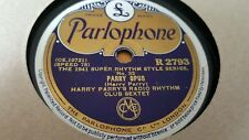 HARRY PARRY'S RADIO RHYTHM CLUB SEXTET PARRY OPUS & DIM BLUE PARLOPHONE R2793