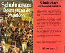 C1 NAPOLEON Elm SCHULMEISTER l Agent Secret de Napoleon