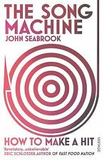 The Song Machine: How to Make a Hit by SEABROOK,JOHN