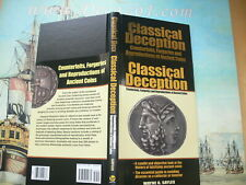 Sayles-CLASSICAL DECEPTION Counterfeits, Forgeries and Reproductions of Ancient