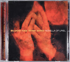 Novella of Uriel by Blood Has Been Shed [US Import - Ferret Music F21] - MINT