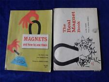 MAGNETS AND HOW TO USE THEM & THE REAL MAGNET BOOK LOT OF 2 VINTAGE
