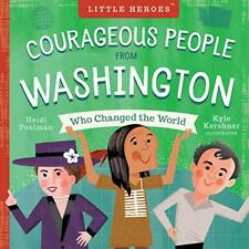 Courageous People from Washington Who Changed the World - Board Book NEW Poelman
