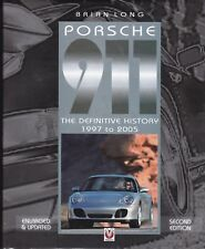 Porsche 911: The Definitive History 1997 to 2005 by Brian Long (Hardback) Book