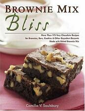 Brownie Mix Bliss : More Than 175 Very Chocolate Recipes for Brownies, Bars,...