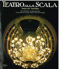 Giorgio Lotti - Raul Radice: Il Teatro alla Scala - Libro Mondadori 1981