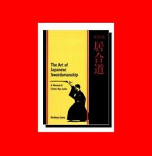 THE MARTIAL ARTS BOOK OF JAPANESE SWORDMANSHIP:A MANUAL:EISHIN-RYU IAIDO-PURE FA