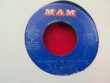 J.R. BAILEY I'LL ALWAYS BE YOUR LOVER/NOT TOO LONG AGO 1973 MAM 3635
