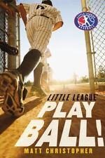 Play Ball!: By Christopher, Matt