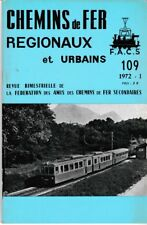 CHEMINS de FER RÉGIONAUX et URBAINS - N° 109 (1972 - 1) (Train)