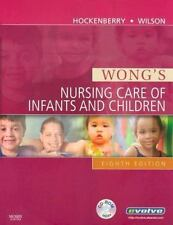 Wong's Nursing Care of Infants and Children by Marilyn J. Hockenberry, David Wi…
