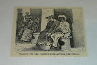 small 1878 magazine engraving ~ WAITING OUTSIDE THE PRISON ~ jail in Cuba