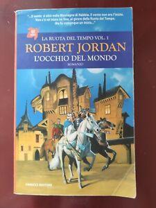 ROBERT JORDAN: L'OCCHIO DEL MONDO-RUOTA DEL TEMPO VOL.1