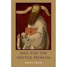 Paul and the Gentile Problem, Hardback; Thiessen, Matthew, Academic Monograph