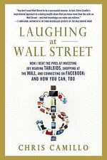 Laughing at Wall Street : How I Beat the Pros at Investing (By Reading...