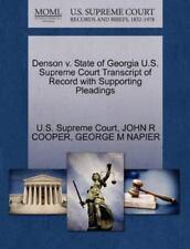 Denson V. State Of Georgia U.S. Supreme Court Transcript Of Record With Suppo...
