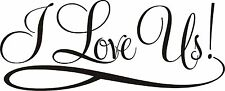 I LOVE US VINYL Wall DECAL art decor quote lettering letters bedroom design NEW