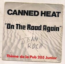 FRENCH 45 t  CANNED HEAT ON THE ROAD AGAIN