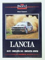 LANCIA 037.Delta S4. Delta 4WD. Profili Quattroroute (Casucci 1988) Italian text