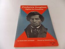 Frederick Douglass Fights for Freedom by Margaret Davidson 1966 Paperback