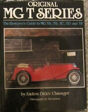 Original MGT Series : Restorer's Guide to MG, TA, TB, TC, TD and TF by Anders...