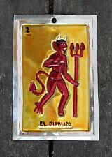 Mexican Tin Loteria Card El Diablo the Devil Ornament Oaxaca Folk Art Hand Made