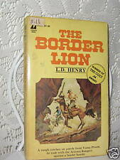 THE BORDER LION by L.D. HENRY 1979