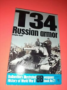 T34 RUSSIAN ARMOR . WEAPONS BOOK #21