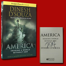 America Imagine A World Without her SIGNED Dinesh D'Souza