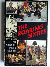 THE ROARING SIXTIES